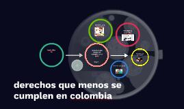derechos que menos se cumplen en colombia