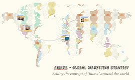 AirBNB - Global Marketing Strategy