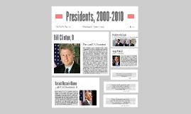 Presidents 2000-2010