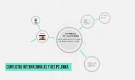 CONFLICTOS INTERNACIONALES Y GEO POLOTICA