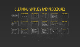 CLEANING SUPPLIES AND PROCEDURES