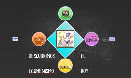 """DESCUBRIMOS EL ECUMENISMO HOY - 5° """"D"""""""