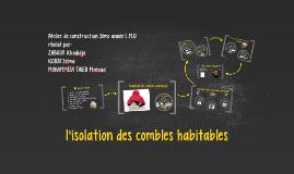 l'isolation des combles habitables