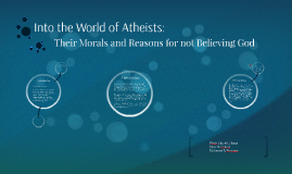 Into the World of Atheists: