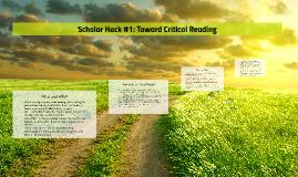 Scholar Hack: Toward Critical Reading