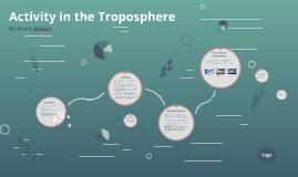 Activity in the Tropospere