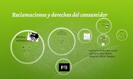 Reclamaciones y derechos del consumidor