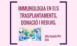 Immunologia en els trasplantaments,