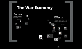WW2 Economy:  Factors and Effects