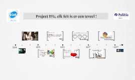 Project IFG, elk feit is er een teveel !