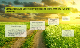Copy of Comparison And Contrast Of Brutus and Mark Anthony Funeral S