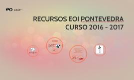 RECURSOS EOI PONTEVEDRA 2016-2017