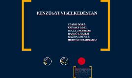 Copy of PÉNZÜGYI VISELKEDÉSTAN