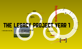Legacy Project - Year One