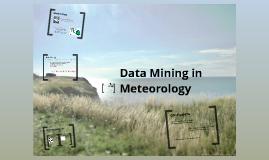 Data Mining in Meteorology