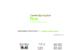 FIRST (FCE) 2.4 Being Professional