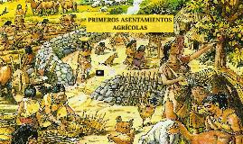 Copy of Primeros asentamientos agrícolas