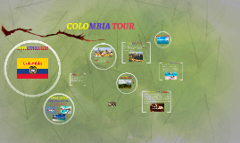 Colombia tour