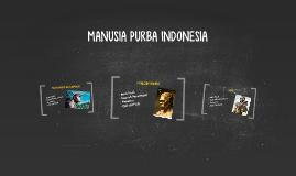 MANUSIA PURBA INDONESIA DAN DUNIA