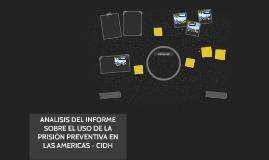 ANALISIS DEL INFORME SOBRE EL USO DE LA PRISIÓN PREVENTIVA E