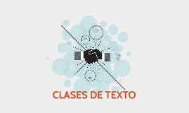 CLASES DE TEXTO