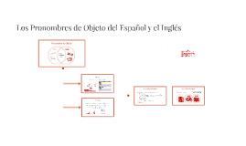 Los Pronombres de Objeto del Español y el Inglés