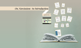 On Narcissism: An Introduction