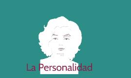 Reyes Lamata Hernández: La Personalidad