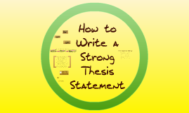 Copy of Writing Good Thesis Statements