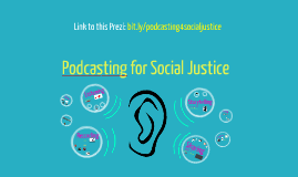 Podcasting for Social Justice