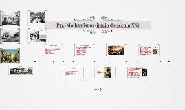 Pré-Modernismo (início do século XX)
