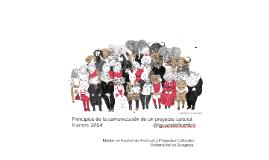 enero 2015. Principios de la comunicación de un proyecto cultural.