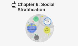 Chapter 6: Social Stratification