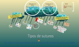 Copy of Tipos de suturas