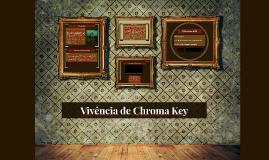 Vivência de Chroma Key