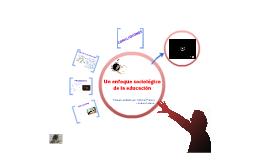 Un enfoque sociológico de la educación