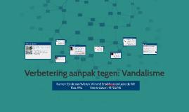 Verbetering Aanpak Vandalisme