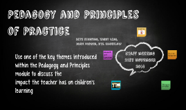 Pedagogy and Principles of Practice