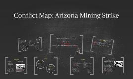 Copy of Conflict Map: Arizona Mining Strike