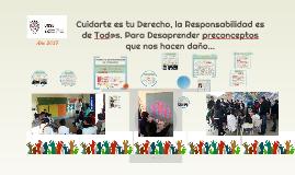 Copy of Cuidarte es tu Derecho, la Responsabilidad es de Tod@s. Para