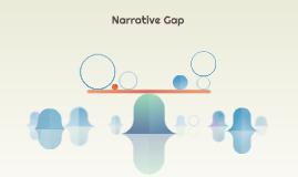 Narrative Gap