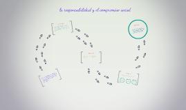 la responsabilidad y el compromiso social