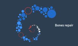 Bones repair