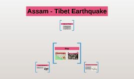 Assam - Tibet Earthquake