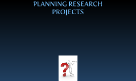 Planning Research Projects