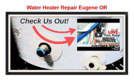 Water Heater Repair Eugene OR