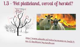 Havo 4 : 1.3 - Het platteland, verval of herstel?