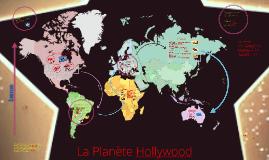Copy of La Planète Hollywood