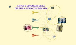 mitos, leyendas de la cultura afro-colombiana