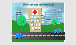 Smart Textiles in Health Care